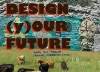 Design (y)our Future: Community Trainings in Ecological Design