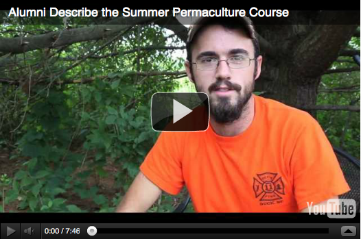 2012 Alumni Describe Our Summer Permaculture Course (video)